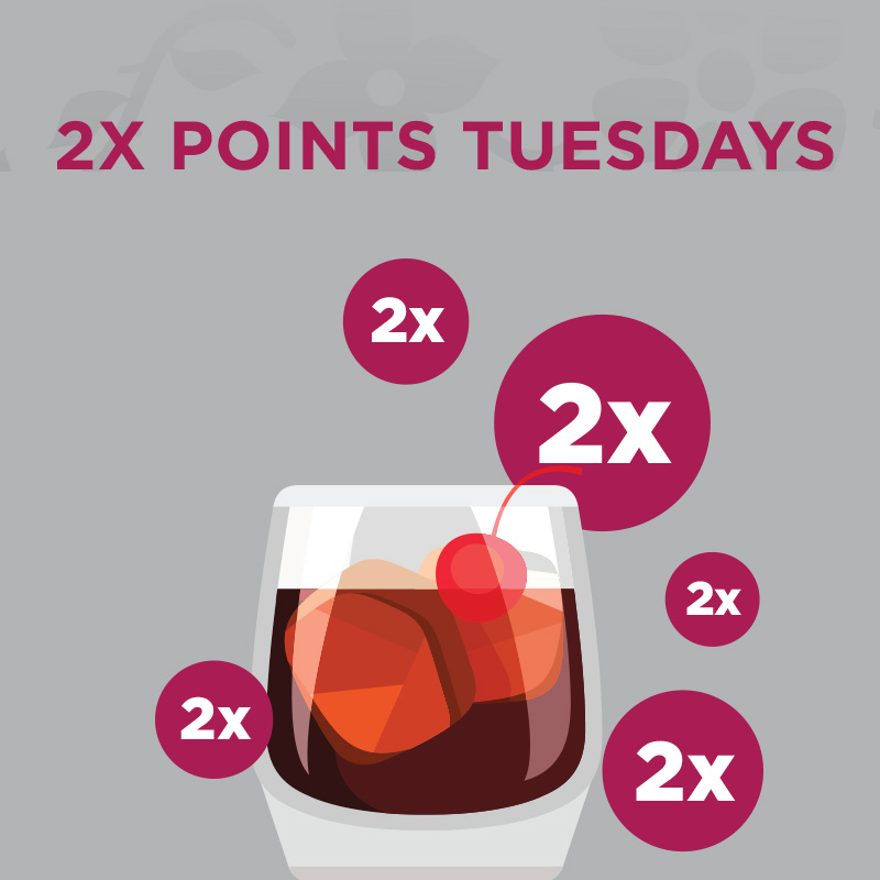 2X POINTS TUESDAYS