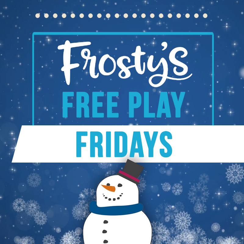 Frosty's Free Play Friday