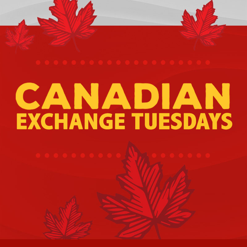 CANADIAN EXCHANGE TUESDAYS
