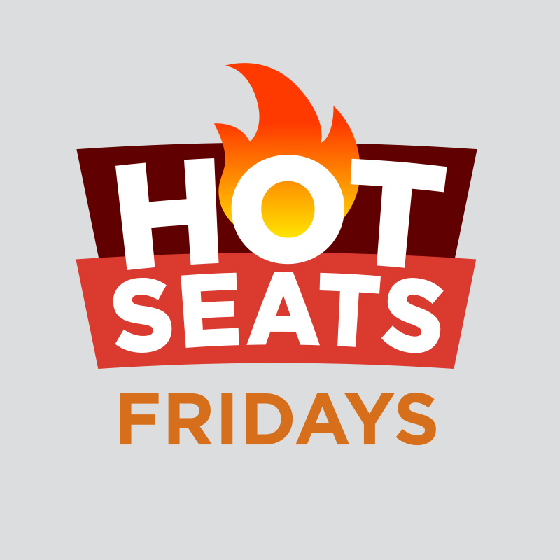 FREE PLAY HOT SEAT FRIDAYS
