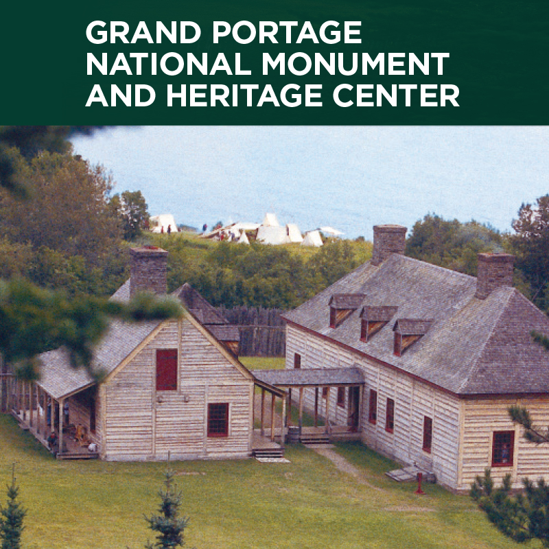Grand Portage National Monument and Heritage Center