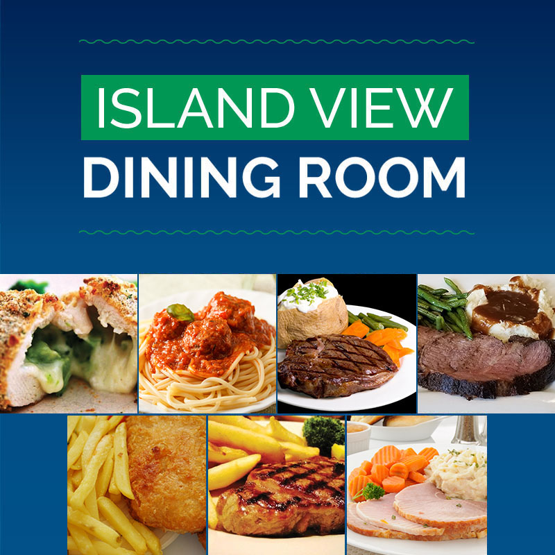 APRIL ISLAND VIEW DINING ROOM SPECIALS