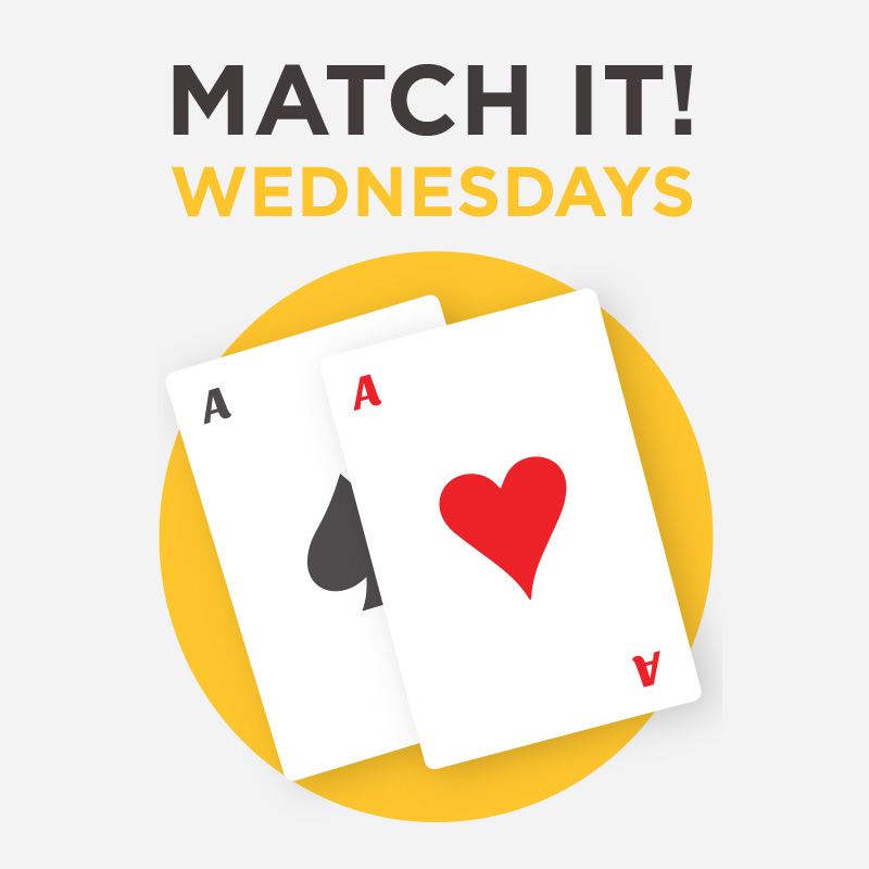 MATCH IT! WEDNESDAYS