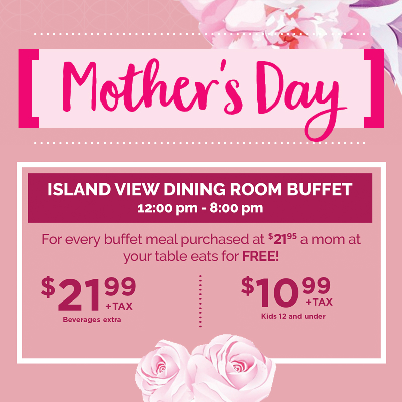 MOTHER'S DAY ISLAND VIEW BUFFET