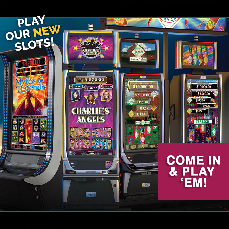 PLAY OUR NEW SLOTS!