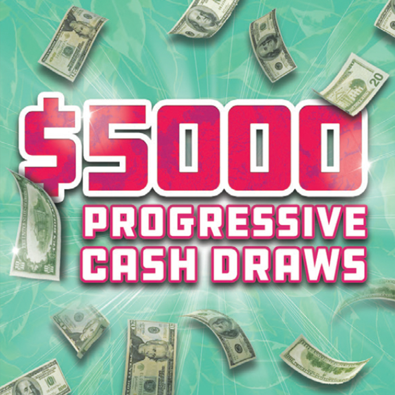 Progressive Cash Draws Saturdays