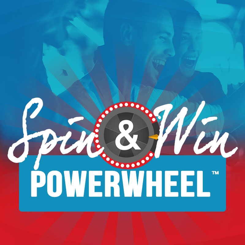 SPIN AND WIN POWERWHEEL™
